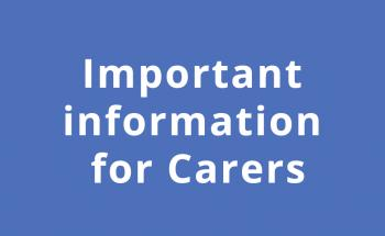 Important info for carers